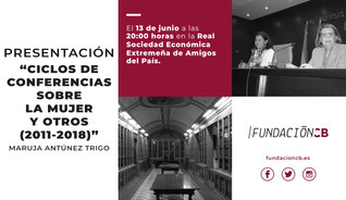 """Presentación libro """"Ciclo de Conferencias sobre la Mujer y otros"""". 13/06/2019, 20.00 h."""