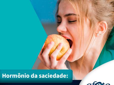 #DicaSaudável: Hormônio da saciedade, onde encontrar?