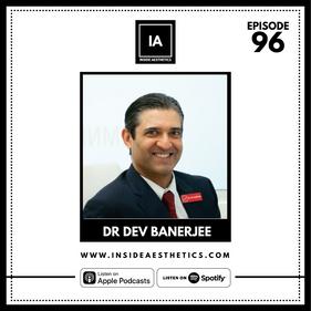 Episode 96 - Dr Dev Banerjee