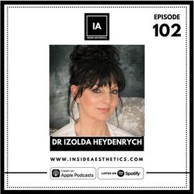 Episode 102 - Dr Izolda Heydenrych