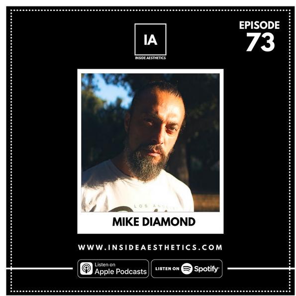 Episode 73 - Mike Diamond