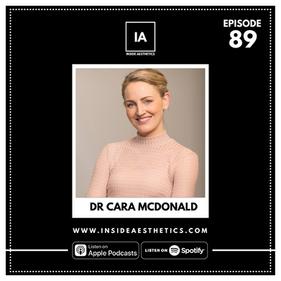 Episode 89 - Dr Cara McDonald