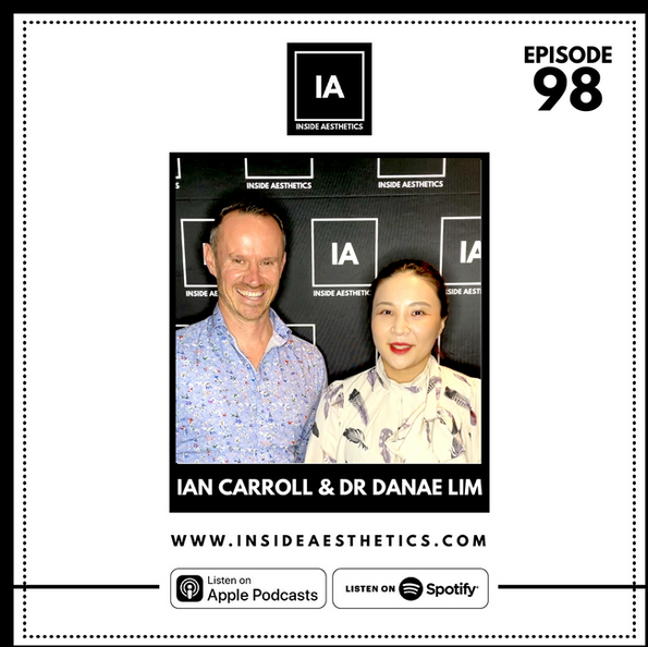 Episode 98 - Ian Carroll & Dr Danae Lim