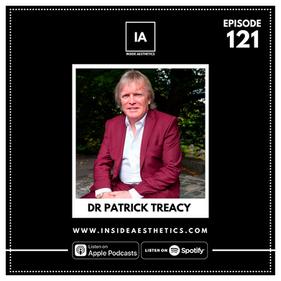 Episode 121 - Dr Patrick Treacy