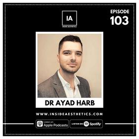 Episode 103 - Dr Ayad Harb