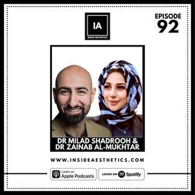 Episode 92 - Dr Milad Shadrooh & Dr Zainab Al-Mukhtar