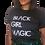 Thumbnail: Black Girl Magic T-Shirt