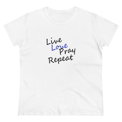 Live Love Pray Repeat Tee