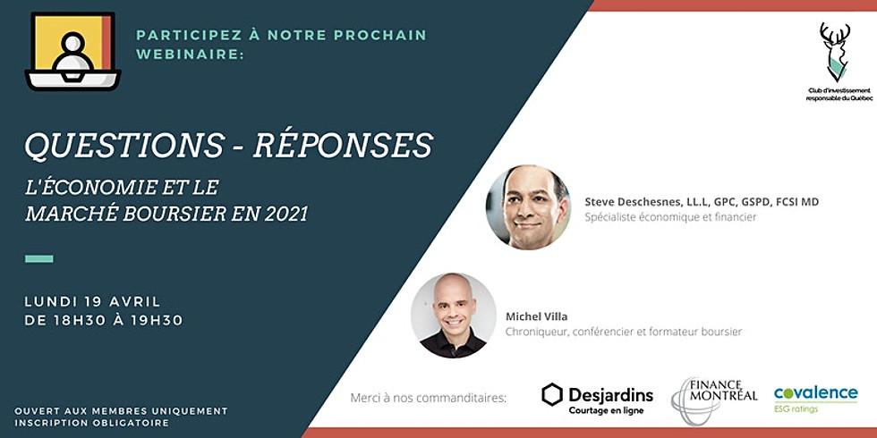 L'économie et le marché boursier en 2021 avec Steve Deschesnes et Michel Villa
