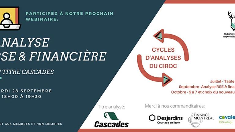Analyses RSE et Financière: Cascades (CAS)