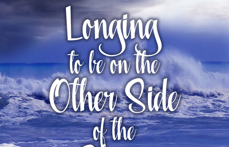 Longing to Be on the Other Side of the Storm - Paperback