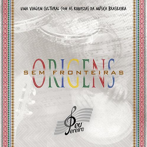 Peu Pereira, Album Origens sem Fronteiras (Formato Digital)