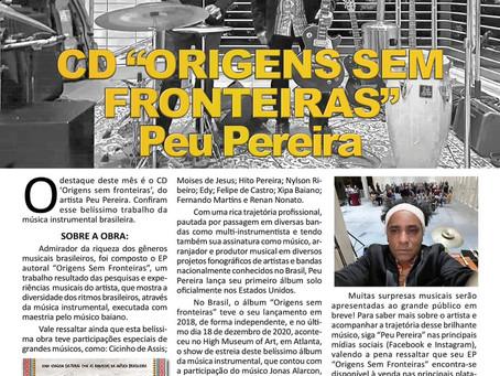 """Confiram a matéria, sobre o lançamento do álbum """"Origens sem Fronteira"""" do artista Peu Pereira!"""