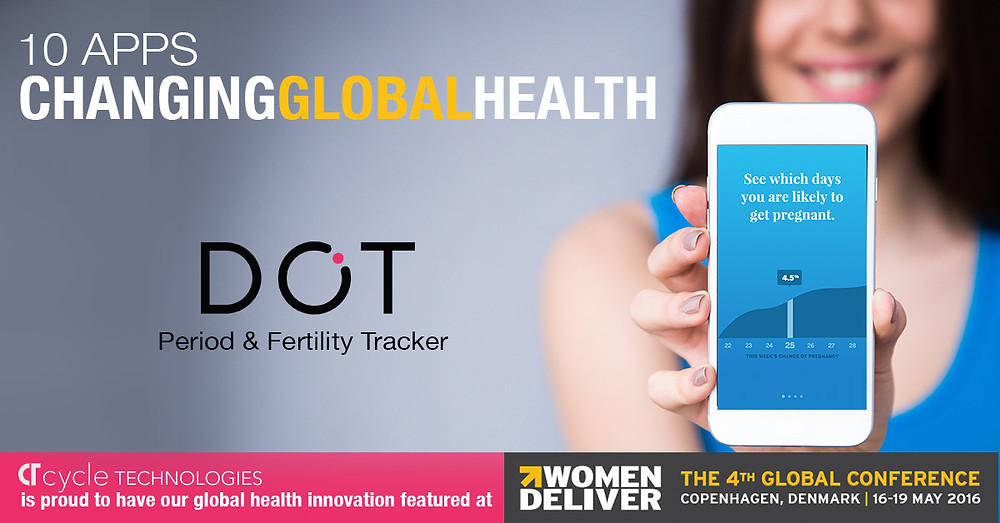 Dot the app selected among 10 apps changing global health at Women Deliver Conference in Copenhagen