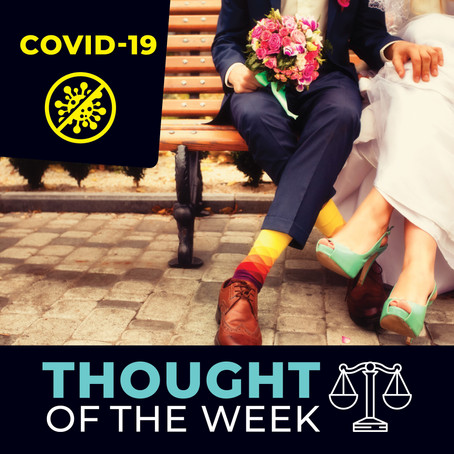 THOUGHT OF THE WEEK Wedding ceremony postponed due to Covid-19: What happens to the Antenuptial?