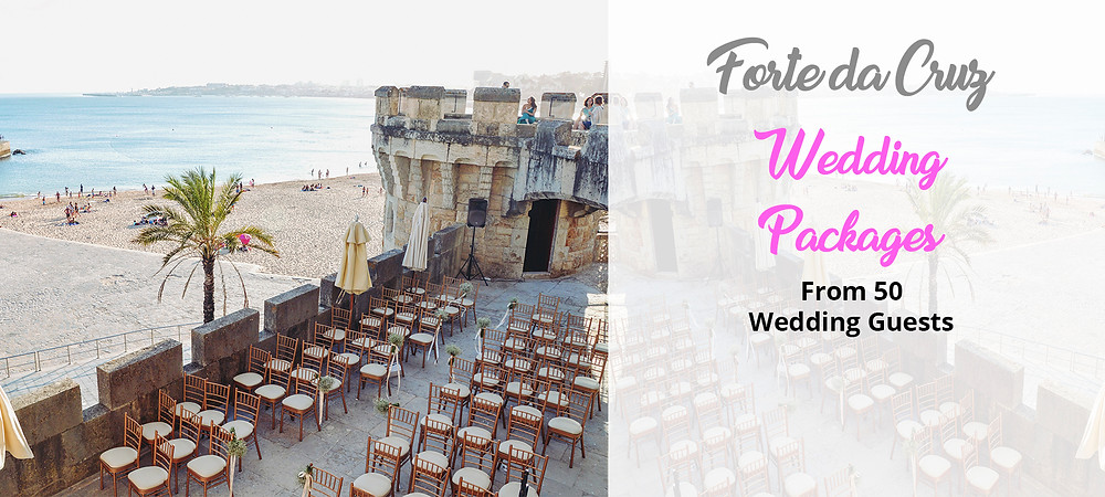 Forte da Cruz Wedding Packages Portugal