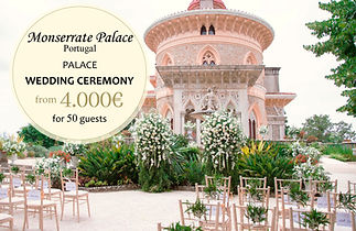 Monserrate Palace Ceremony Wedding Package in the Palace