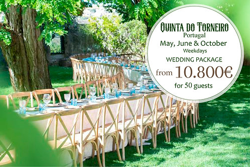 Quinta do Torneiro - Wedding Package Weekdays - May, June & October