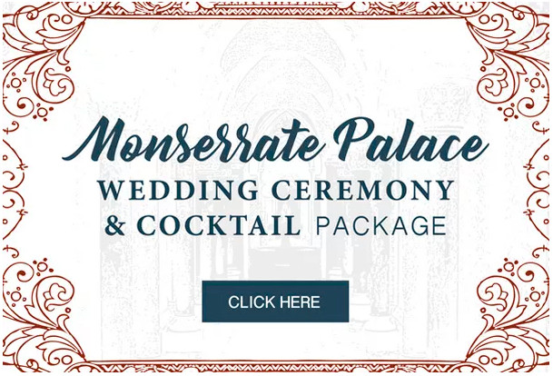 Monserrate Palace Wedding Ceremony and Cocktail Package