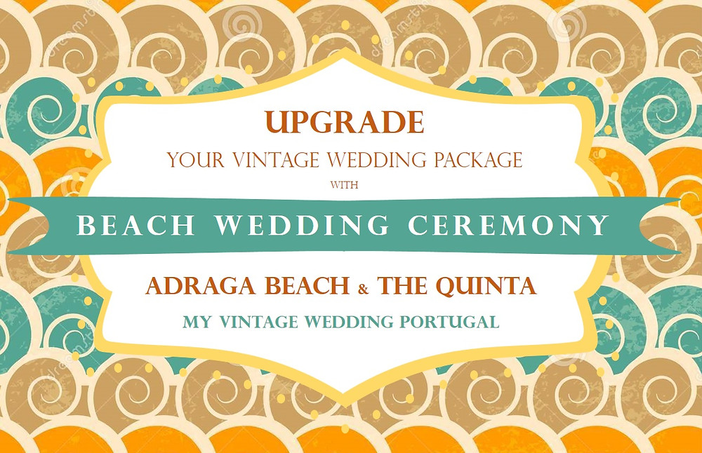 Upgrade your vintage wedding package in Portugal with a beach ceremony