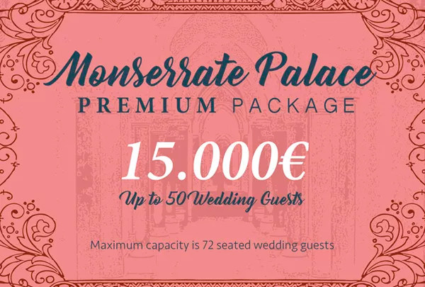 Monserrate Palace Premium Package