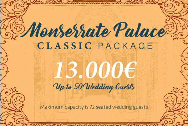 Monserrate Palace Classic Package