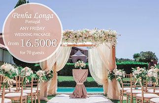 Penha Longa Summer Wedding Package in Sintra Portugal 2021 2022