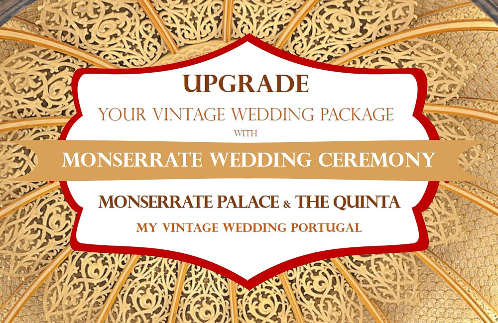 My Vintage Wedding Package Portugal Upgrade Monserrate Palace