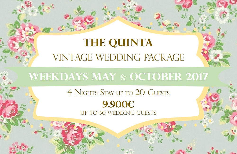 The Quinta introduces My Vintage Wedding Package Portugal May & October 2017 Weekdays (Monday to Friday), from € 9,900 (VAT, Service and Tips included)