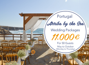 Arriba by the Sea Beach Wedding Package Portugal Weekdays,  from 11.000 euros to 50 guests. Ceremony, Cocktail, Reception, Wedding Cake and Open Bar Included. Food and Drinks, Flowers, Wedding Planner, Dj included.