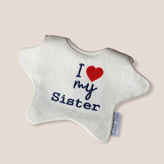 I love my sister baby bib Cut Out