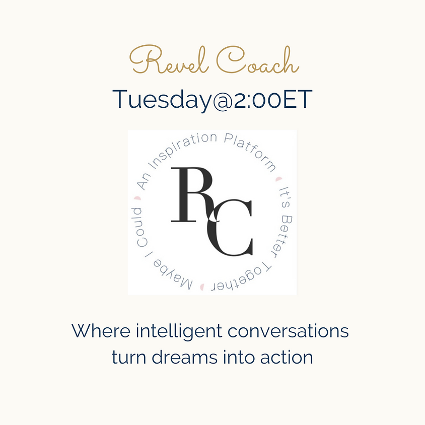 July 13, 2021 Tuesday@2:00ET with Alison Nissen & Marcy Stoudt | Revel Coach Co-Founders