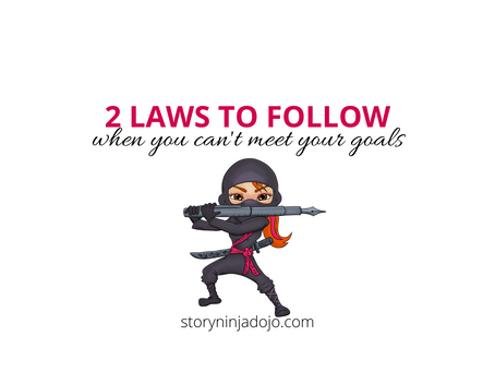 2 Laws to Follow (When You Can't Meet Your Goal)