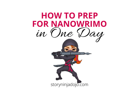 How to Prep for NaNo in Just One Day