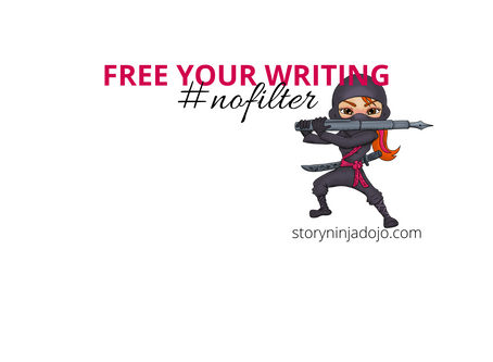 #NoFilter: Free Your Writing