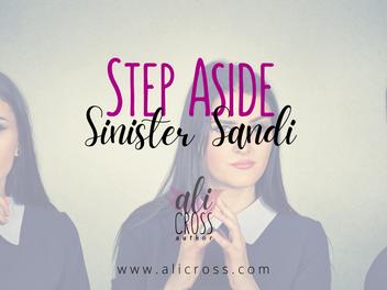 Step Aside, Shady Sandi