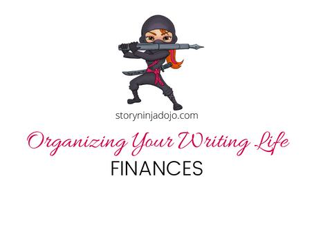 Organizing Your Writing Life: Finances