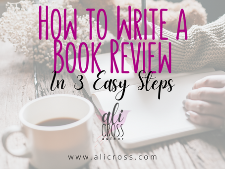 How to Write a Book Review in 3 Easy Steps