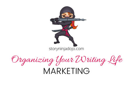 Organizing Your Writing Life: Marketing