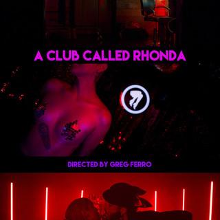A Club Called Rhonda