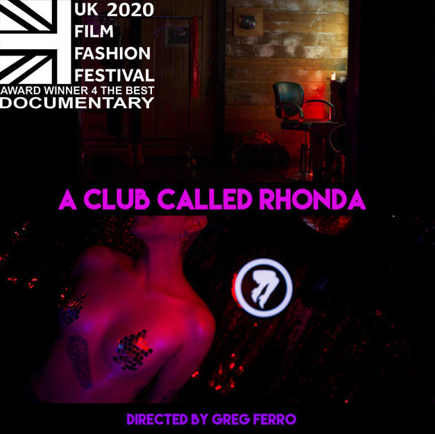 """A Club Called Rhonda"" Award winner for ""The Best Documentary"""