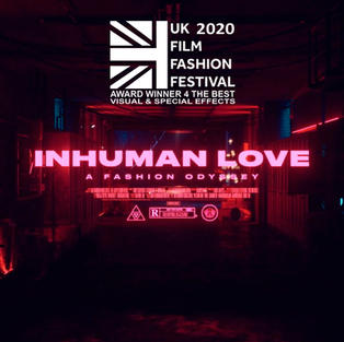 """INHUMAN LOVE"" Award winner forBest Visual & Special Effects"""