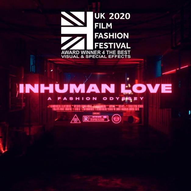 """INHUMAN LOVE"" Award winner forBest Visual & Special Effects"""