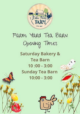 Farm Yard Tea Barn Opening Times.png