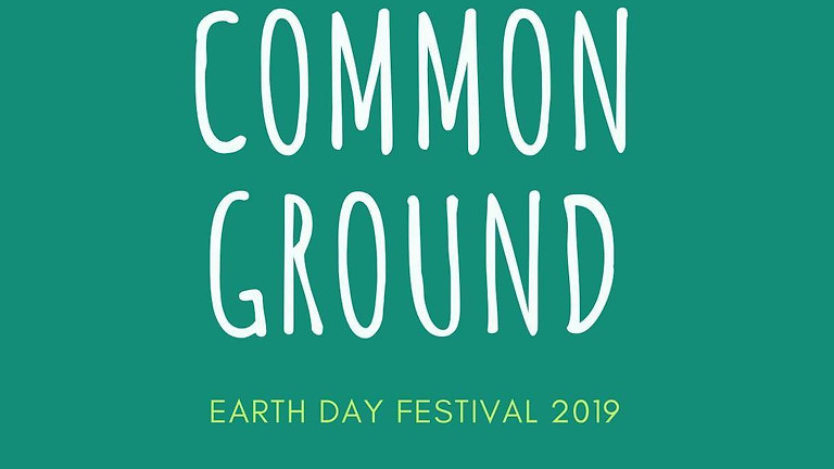 Common Ground: Earth Day Festival 2019