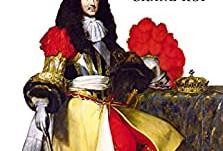 Louis XIV - La Vie du grand roi