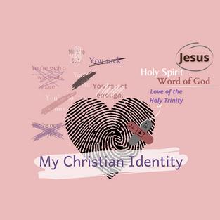 April Edition: Who am I? My Christian Identity