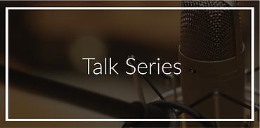 Talk Series