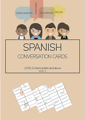 SPANISH Conversation Cards LEVEL Intermediate VOL 1