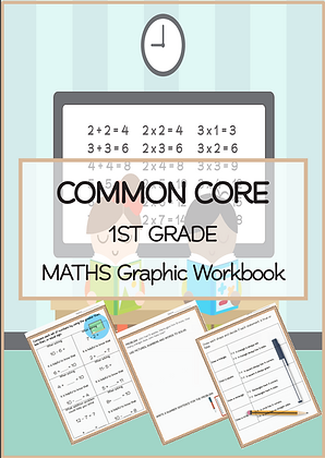 COMMON CORE 1ST GRADE MATHS Graphic Workbook 1